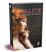 Alice, le silence des anges par Cindy BALAVOINE